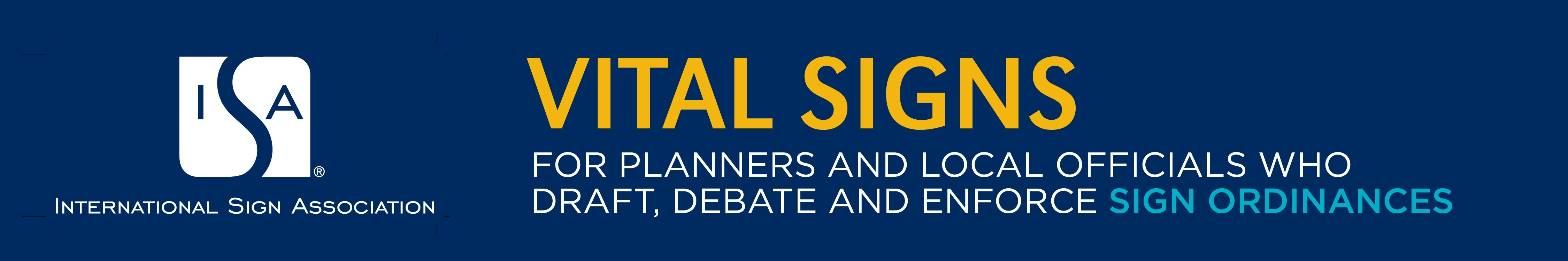 Vital Signs: For planners and local officials who draft, debate and enforce sign ordinances