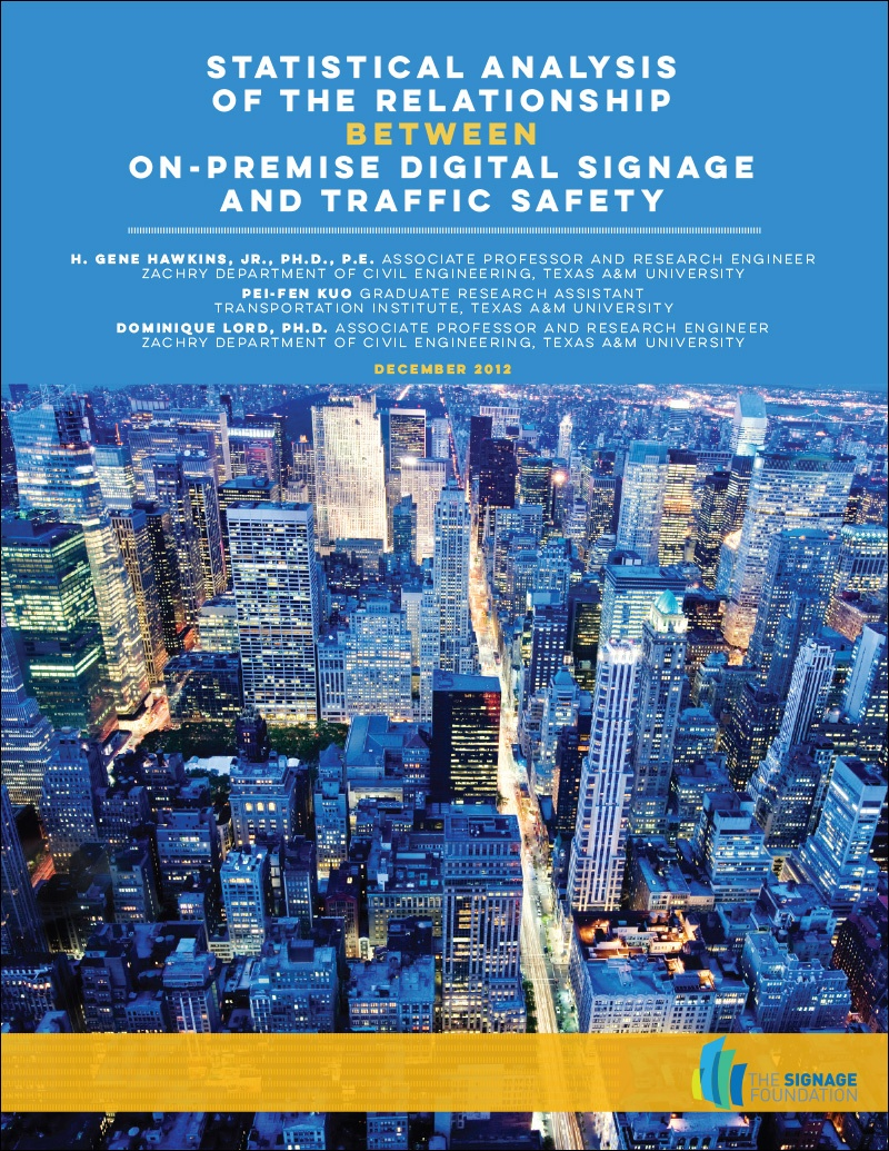 Statistical Analysis of the Relationship Between On-Premise Digital Signage and Traffic Safety