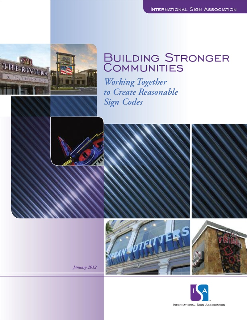 Building Stronger Communities: Working Together to Create Reasonable Sign Codes