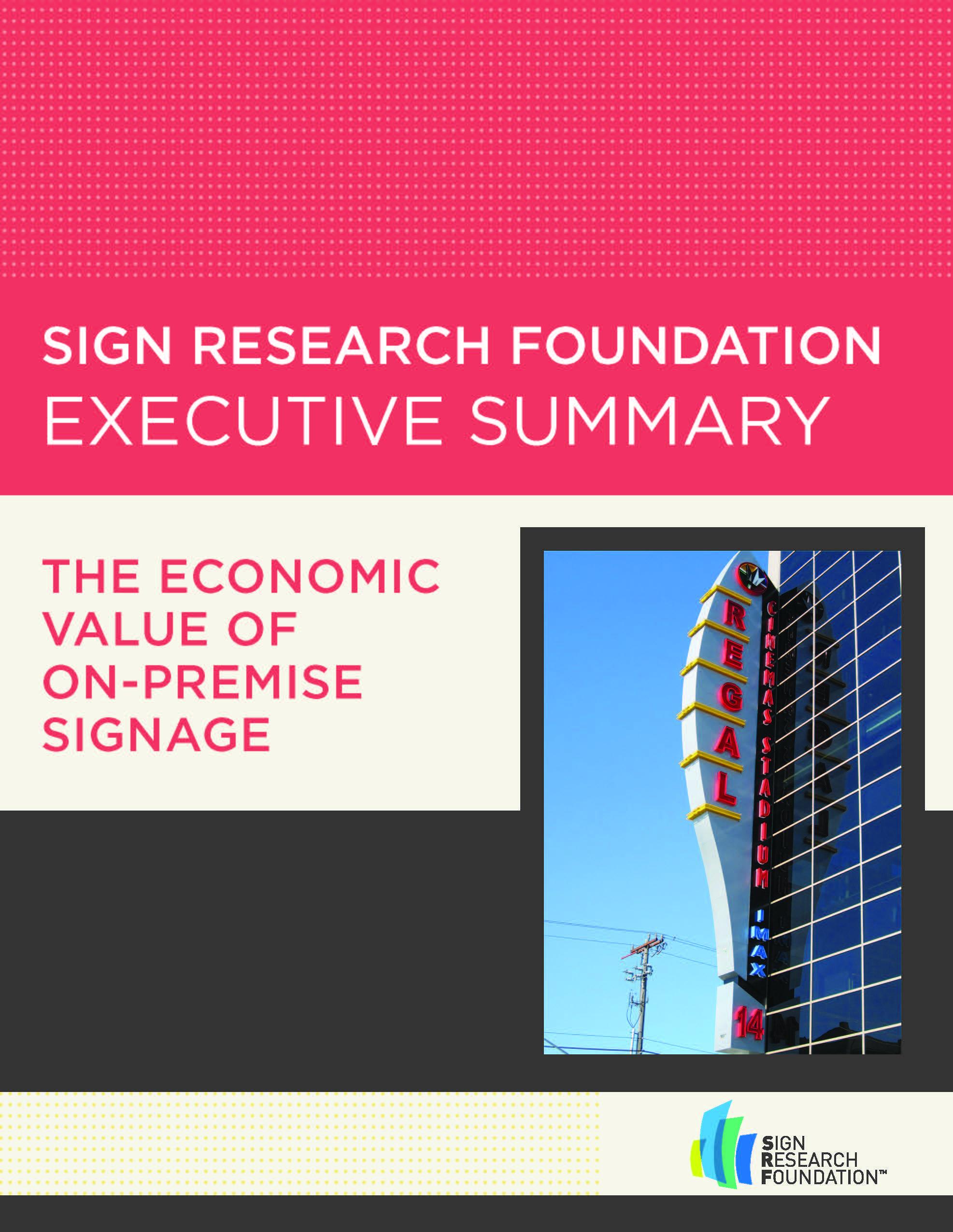 Executive Summary: The Economic Value of On-Premise Signage